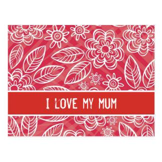 """I love my mum"" white & red flowers pattern Postcard"