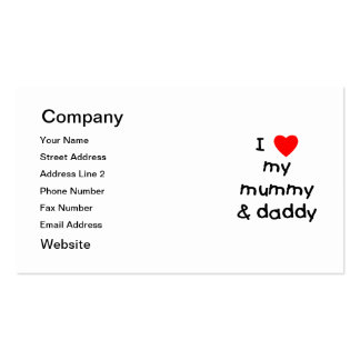 I Love My Mummy & Daddy Pack Of Standard Business Cards