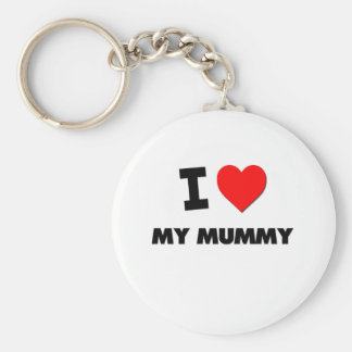 I Love My Mummy Key Ring