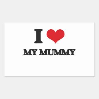 I Love My Mummy Rectangle Stickers