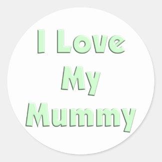 I Love My Mummy Classic Round Sticker
