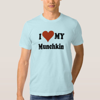 I Love My Munchkin Cat Gifts and Apparel Tee Shirt