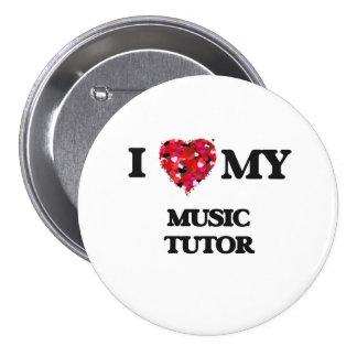 I love my Music Tutor 7.5 Cm Round Badge
