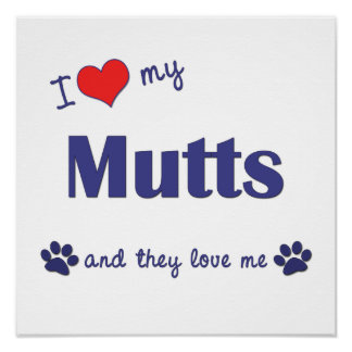I Love My Mutts (Multiple Dogs) Poster Print