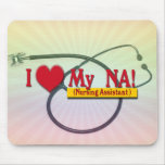 I LOVE MY NA  VALENTINE  NURSE ASSISTANT