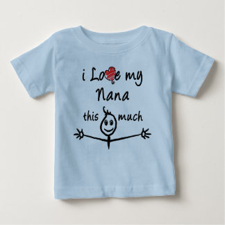 I love my Nana! (Grandpa) Baby T-Shirt