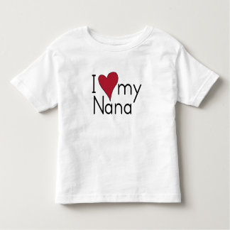 I love my nana toddler T-Shirt
