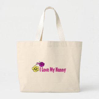 I Love My Nanny Large Tote Bag