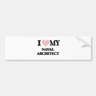 I love my Naval Architect (Heart Made from Words) Bumper Sticker