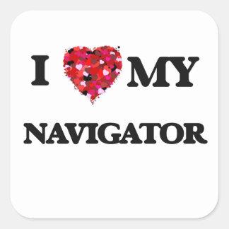 I love my Navigator Square Sticker