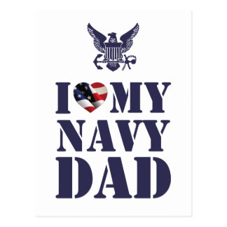 I LOVE MY NAVY DAD POSTCARD