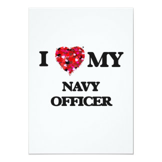 I love my Navy Officer 13 Cm X 18 Cm Invitation Card
