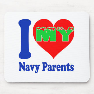 I love my Navy Parent. Mouse Pad