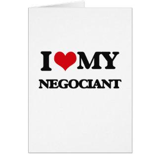I love my Negociant Card