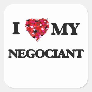 I love my Negociant Square Sticker