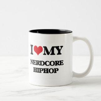 I Love My NERDCORE HIPHOP Coffee Mugs