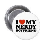 I Love My Nerdy Boyfriend Pinback Buttons
