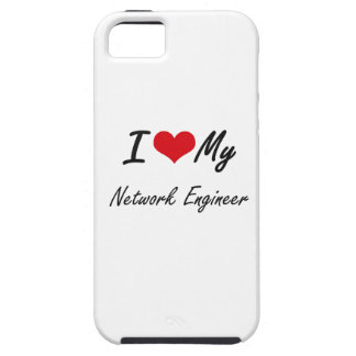 I love my Network Engineer iPhone 5 Case