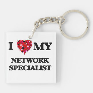 I love my Network Specialist Double-Sided Square Acrylic Key Ring