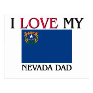 I Love My Nevada Dad Post Card