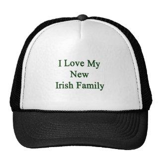 I Love My New Irish Family Trucker Hat