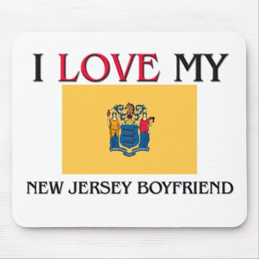 I Love My New Jersey Boyfriend Mouse Pads