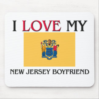 I Love My New Jersey Boyfriend Mouse Pads