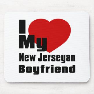 I Love My New Jerseyan boyfriend Mouse Pad