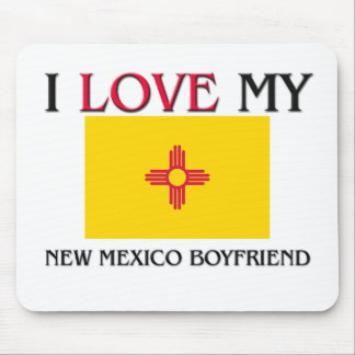 I Love My New Mexico Boyfriend Mouse Pad