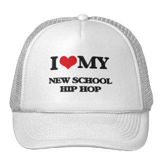 I Love My NEW SCHOOL HIP HOP Trucker Hat