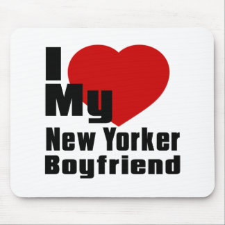 I Love My New Yorker boyfriend Mouse Pad