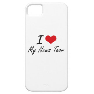 I Love My News Team Barely There iPhone 5 Case
