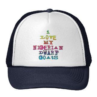 I Love My Nigerian Dwarf Goats Hat
