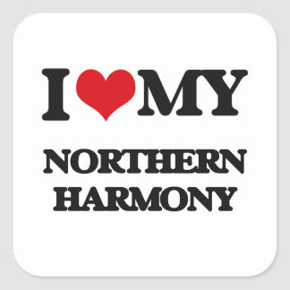 I Love My NORTHERN HARMONY Square Stickers