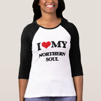 I Love My NORTHERN SOUL Tees
