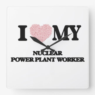 I love my Nuclear Power Plant Worker (Heart Made f Wallclock