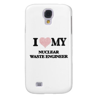 I love my Nuclear Waste Engineer (Heart Made from Galaxy S4 Case