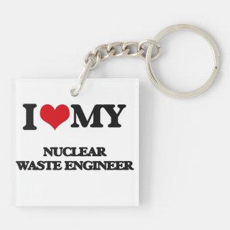 I love my Nuclear Waste Engineer Acrylic Keychain