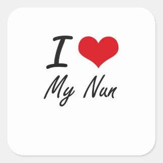 I Love My Nun Square Sticker