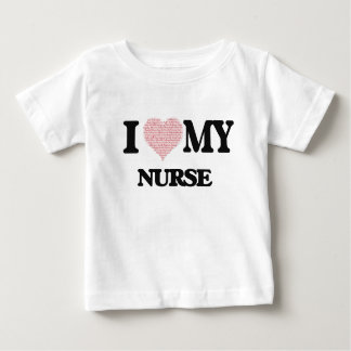 I love my Nurse (Heart Made from Words) T-shirt