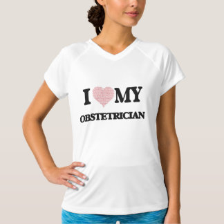 I love my Obstetrician (Heart Made from Words) Tee Shirt