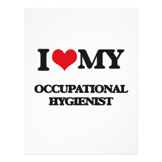 I love my Occupational Hygienist Full Color Flyer