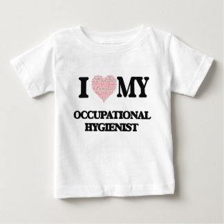 I love my Occupational Hygienist (Heart Made from Tshirt