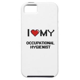 I love my Occupational Hygienist iPhone 5 Cover