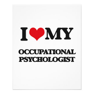 I love my Occupational Psychologist Full Color Flyer