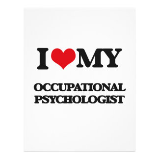 I love my Occupational Psychologist Custom Flyer