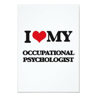 "I love my Occupational Psychologist 3.5"" X 5"" Invitation Card"