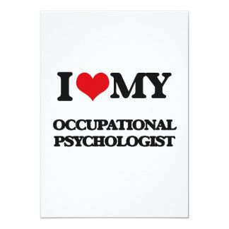 I love my Occupational Psychologist Card