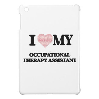 I love my Occupational Therapy Assistant (Heart Ma Cover For The iPad Mini