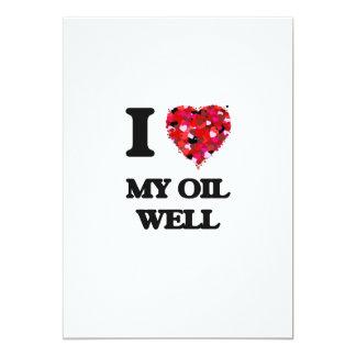 I Love My Oil Well 13 Cm X 18 Cm Invitation Card